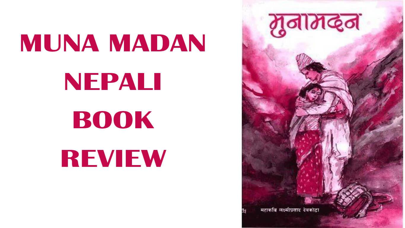 MUNA MADAN NEPALI BOOK SUMMARY REVIEW