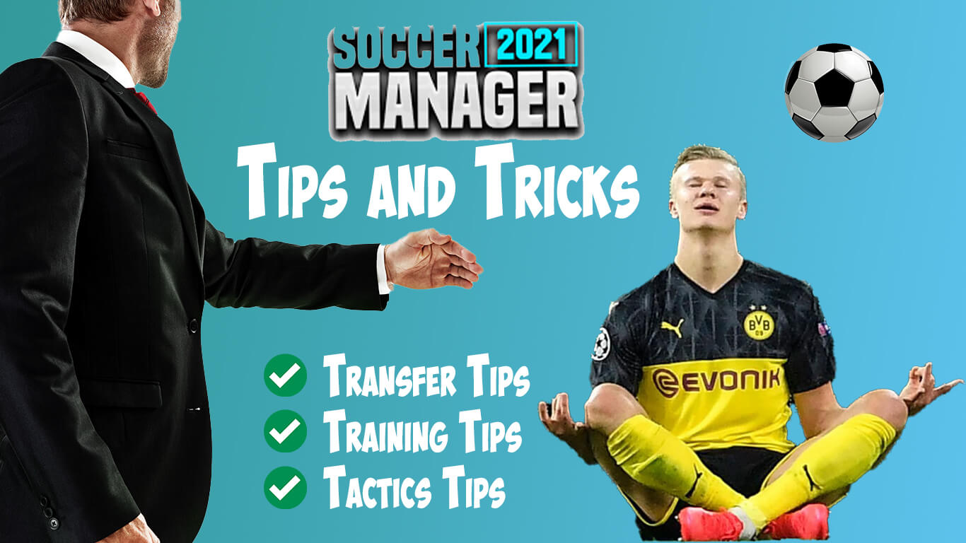 Soccer Manager Tips and Tricks
