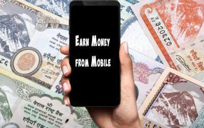 Earn Money Online from Mobile in Nepal