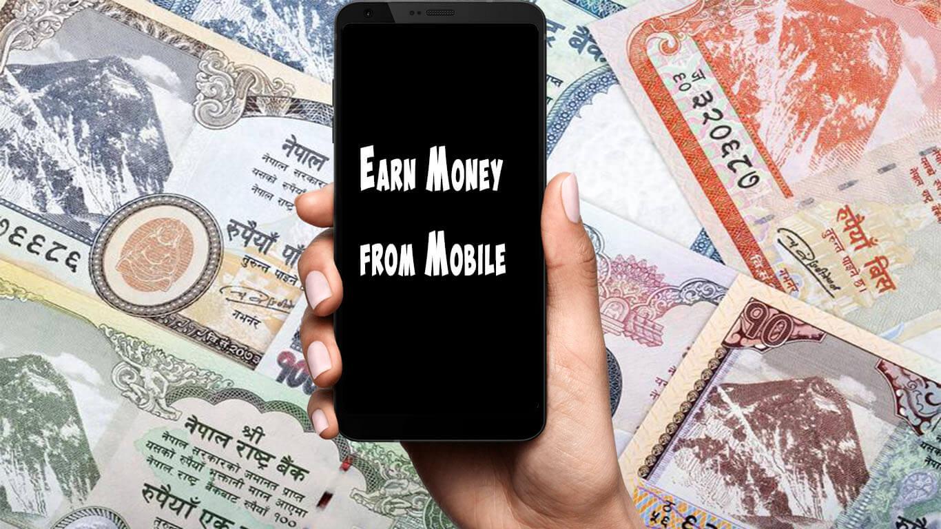 Earn Money From Mobile in Nepal