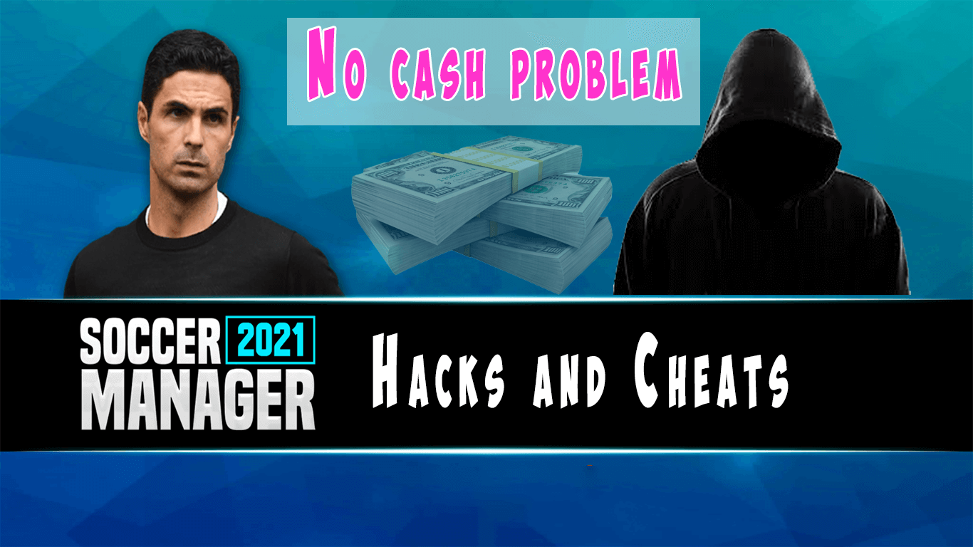 Soccer Manager 2021 hacks and cheats